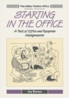 Starting in the Office : A Pack of Office and Reception Assignments - eBook