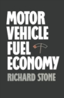 Motor Vehicle Fuel Economy - eBook
