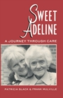 Sweet Adeline : A Journey Through Care - eBook