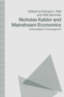 Nicholas Kaldor and Mainstream Economics : Confrontation or Convergence? - eBook