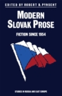 Modern Slovak Prose : Fiction since 1954 - eBook