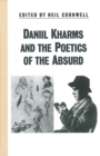 Daniil Kharms and the Poetics of the Absurd : Essays and Materials - eBook