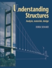 Understanding Structures : Analysis, materials, design - eBook