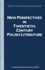New Perspectives in Twentieth-Century Polish Literature : Flight from Martyrology - eBook
