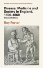 Disease, Medicine and Society in England, 1550-1860 - eBook
