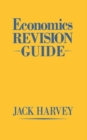 Economics Revision Guide - eBook