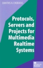 Protocols, Servers and Projects for Multimedia Realtime Systems - eBook
