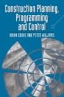 Construction Planning Programming and Control - eBook