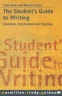 The Student's Guide to Writing : Grammar, Spelling and Punctuation - eBook