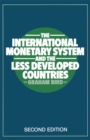 The International Monetary System and the Less Developed Countries - eBook