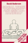Social Work and Mental Handicap - eBook