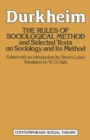 The Rules of Sociological Method : And selected texts on sociology and its method - eBook