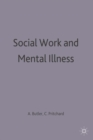 Social Work and Mental Illness - eBook