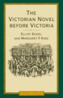 Victorian Novel Before Victoria : British Fiction During The Reign Of William Iv  1830-37 - eBook