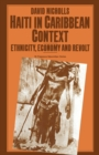 Haiti In Caribbean Context - eBook