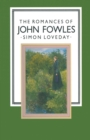 The Romances of John Fowles - eBook
