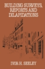 Building Surveys, Reports and Dilapidations - eBook