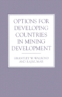 Options for Developing Countries in Mining Development - eBook