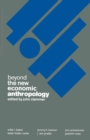 Beyond the New Economic Anthropology - eBook