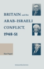 Britain and the Arab-Israeli Conflict, 1948-51 - eBook