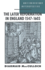 The Later Reformation in England 1547-1603 - eBook