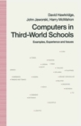 Computers in Third-World Schools : Examples, Experience and Issues - eBook