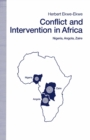 Conflict And Intervention In Africa : Nigeria  Angola  Zaire - eBook
