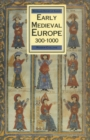 Early Medieval Europe 300-1000 - eBook