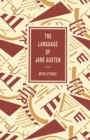 The Language of Jane Austen: A Study of Some Aspects of Her Vocabulary : A Study Of Some Aspects Of Her Vocabulary - eBook