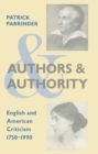 Authors and Authority : English and American Criticism 1750-1990 - eBook