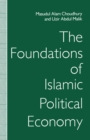 The Foundations of Islamic Political Economy - eBook