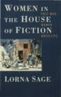 Women in the House of Fiction : Post-War Women Novelists - eBook