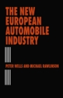 The New European Automobile Industry - eBook