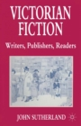 Victorian Fiction: Writers, Publishers, Readers - eBook