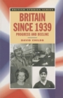 Britain since 1939 : Progress and Decline - eBook