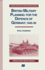 British Military Planning for the Defence of Germany 1945-50 - eBook
