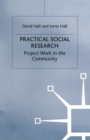 Practical Social Research : Project Work in the Community - eBook