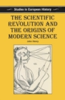 The Scientific Revolution and the Origins of Modern Science - eBook