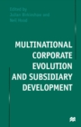 Multinational Corporate Evolution and Subsidiary Development - eBook