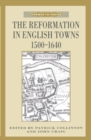 The Reformation in English Towns, 1500-1640 - eBook
