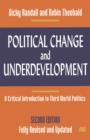 Political Change and Underdevelopment : A Critical Introduction to Third World Politics - eBook