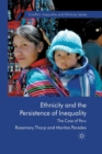 Ethnicity and the Persistence of Inequality : The Case of Peru - Book