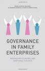 Governance in Family Enterprises : Maximising Economic and Emotional Success - Book