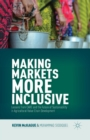 Making Markets More Inclusive : Lessons from CARE and the Future of Sustainability in Agricultural Value Chain Development - Book
