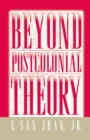 Beyond Postcolonial Theory - eBook