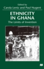 Ethnicity in Ghana : The Limits of Invention - eBook