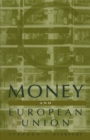 Money and European Union - eBook