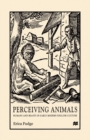 Perceiving Animals : Humans and Beasts in Early Modern English Culture - eBook