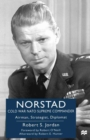 Norstad: Cold-War NATO Supreme Commander : Airman, Strategist, Diplomat - eBook