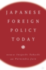 Japanese Foreign Policy Today - eBook